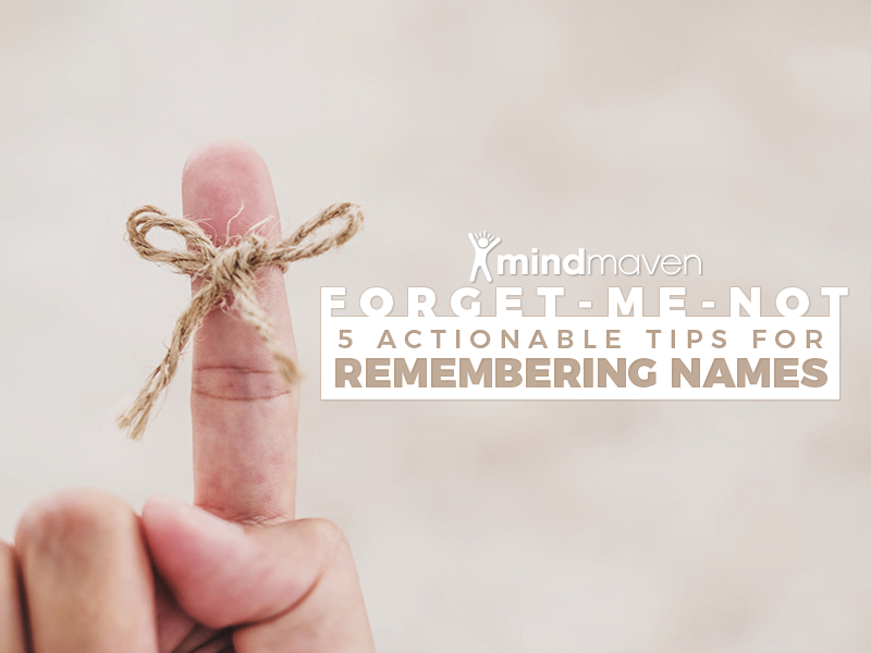 Forget-Me-Not: How to Remember People's Names (Almost) Every Time