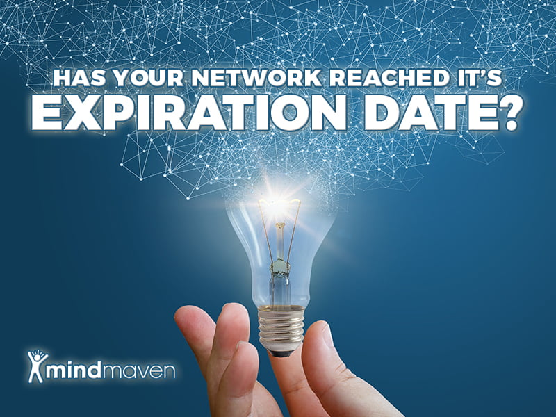 Has Your Network Reached Its Expiration Date? 3 Questions to Ensure Your Relationships are Relevant to Your Goals