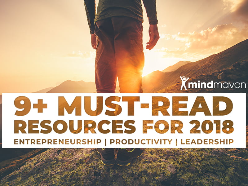 9+ Must-Read Blog Posts, eBooks, and Online Resources to Unlock Your Full Potential in 2018